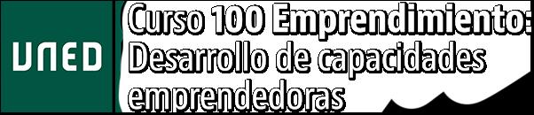 Curso 100 Emprendimiento: Desarrollo de capacidades emprendedoras